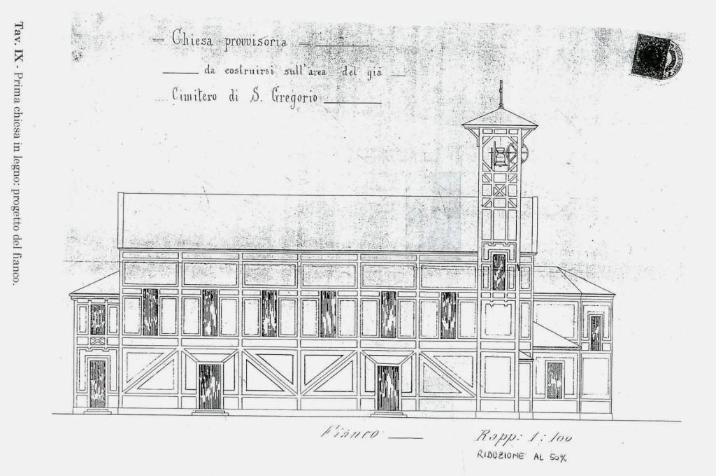 Fianco della prima chiesa provvisoria in legno